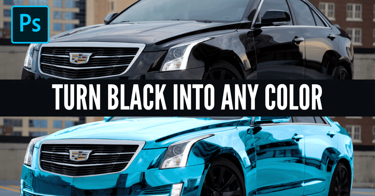 How To Change Black To Any Color With Photoshop